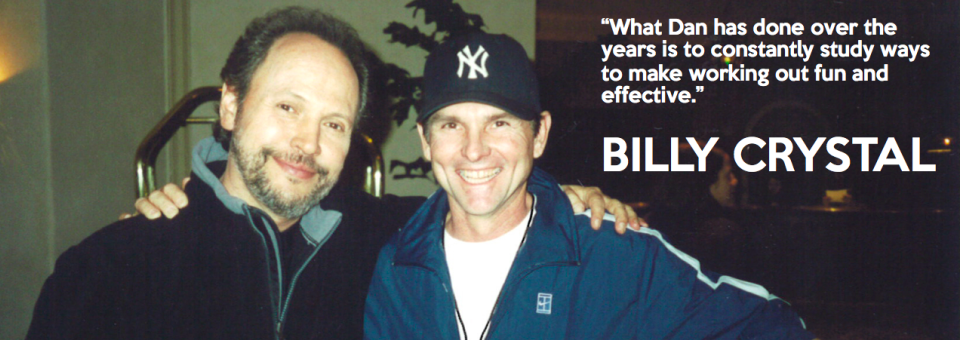 Dan with client Billy Crystal